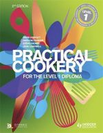 Practical Cookery for the Level 1 Diploma : Level 1 Diploma - David Foskett