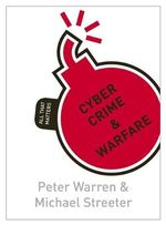 Cyber Crime & Warfare : All That Matters - Peter Warren