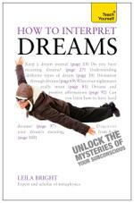 How to Interpret Dreams : Teach Yourself - Leila Bright