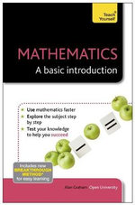 Mathematics - A Basic Introduction : Teach Yourself  - Alan Graham