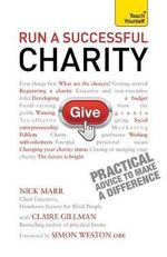 Run a Successful Charity : Teach Yourself - Nick Marr