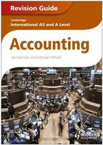 Cambridge International AS and A Level Accounting Revision Guide - Ian Harrison