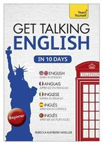Get Talking English in Ten Days : Teach Yourself - Rebecca Moeller