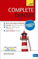 Complete Danish : Teach Yourself  - Bente Elsworth