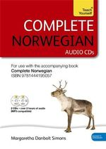 Complete Norwegian : Audio CD's : Teach Yourself - Margaretha Danbolt-Simons