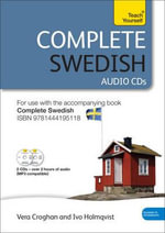Complete Swedish (Learn Swedish with Teach Yourself) : Audio Support - Vera Croghan