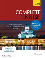 Complete Finnish : Teach Yourself : Book/CD Pack : New edition - Terttu Leney