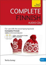 Complete Finnish : Audio CD's : Teach Yourself - Terttu Leney