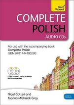 Complete Polish (Learn Polish with Teach Yourself) : Audio Support - Nigel Gotteri