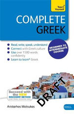 Complete Greek (Learn Greek with Teach Yourself) - Aristarhos Matsukas