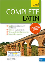 Complete Latin : Teach Yourself : Book/CD Pack : New Edition - Gavin Betts