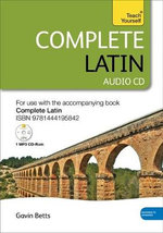 Complete Latin : Audio CD's : Teach Yourself - Gavin Betts