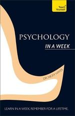 Psychology in a Week : Teach Yourself  - Nicky Hayes