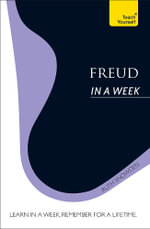 Freud in a Week : Teach Yourself  - Ruth Snowden