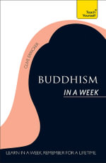 Buddhism in a Week : Teach Yourself - Clive Erricker
