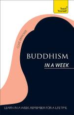 Buddhism in a Week : Teach Yourself - Clive Erricker