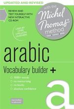 Arabic Vocabulary Builder+ with the Michel Thomas Method : Michael Thomas Method - Jane Wightwick