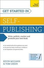 Get Started in Self-Publishing : Teach Yourself  - Kevin McCann