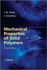Mechanical Properties of Solid Polymers - Ian M. Ward