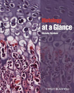 Histology at a Glance : At a Glance Medical Reference - Michelle Peckham