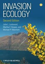 Invasion Ecology : Two Volume Set - Julie Lockwood