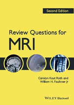 Review Questions for MRI - Carolyn Kaut Roth