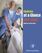 Medicine at a Glance : Core Cases : At a Glance Medical Reference