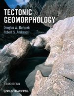 Tectonic Geomorphology - Douglas W. Burbank