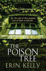 The Poison Tree - Erin L. Kelly
