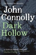 Dark Hollow : Charlie Parker Series : Book 2 - John Connolly