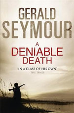 A Deniable Death - Gerald Seymour