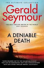 A Deniable Death - Gerald Seymour