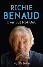 Over but Not Out  : My Life So Far - Richie Benaud