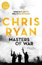 Masters of War : Danny Black - Chris Ryan