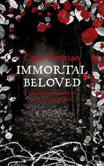 Immortal Beloved : Immortal Beloved Series : Book 1 Discover the Secret to Everlasting Life - Cate Tiernan