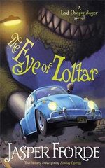 The Eye of Zoltar : The Last Dragonslayer : Book 3 - Jasper Fforde