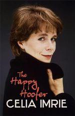 The Happy Hoofer - Celia Imrie