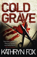 Cold Grave : Anya Crichton - Kathryn Fox