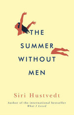 The Summer Without Men - Siri Hustvedt