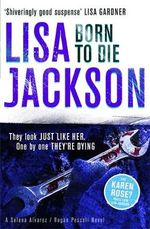 Born to Die : Montana Mysteries - Lisa Jackson