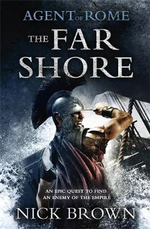Agent of Rome : The Far Shore - Nick Brown