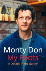 My Roots - Monty Don