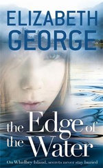 The Edge of the Water : Elizabeth George's YA Series : Book 2 - Elizabeth George
