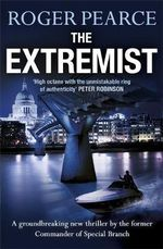 The Extremist - Roger Pearce