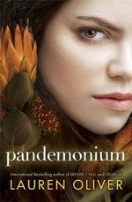 Pandemonium : Delirium Trilogy : Book 2 - Lauren Oliver