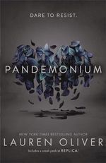 Pandemonium : Delirium Trilogy : Book 2  - Lauren Oliver