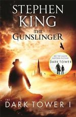 The Gunslinger + FREE double pass to A Place For Me!* : Dark Tower Series : Book 1 - Stephen King