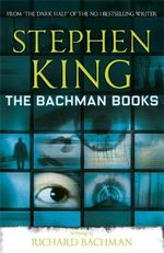 The Bachman Books - Richard Bachman