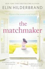 The Matchmaker - Elin Hilderbrand