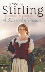 A Kiss and A Promise : Love's In The Air - For Good Or For Ill... - Jessica Stirling